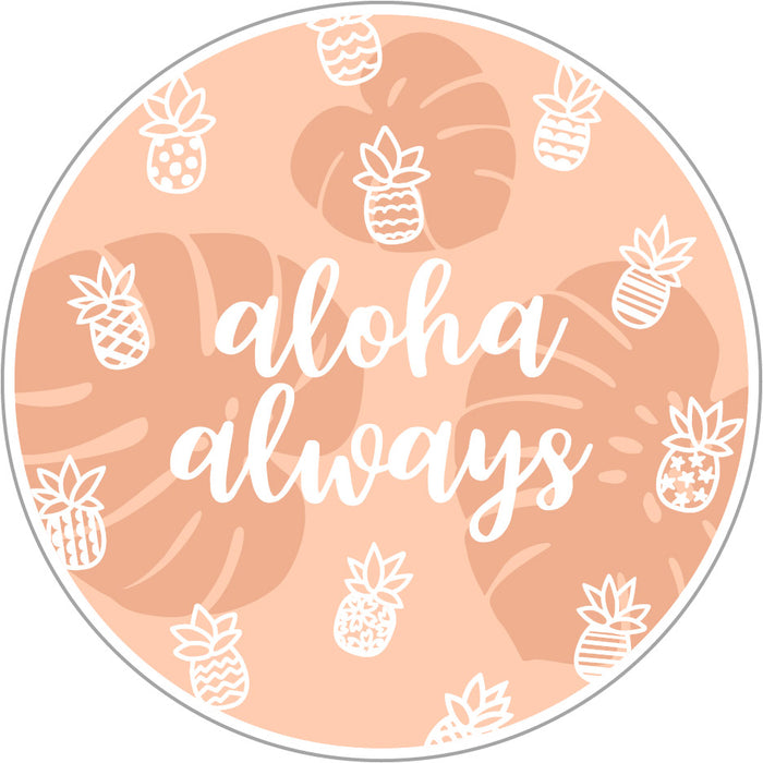 ALOHA ALWAYS DECAL
