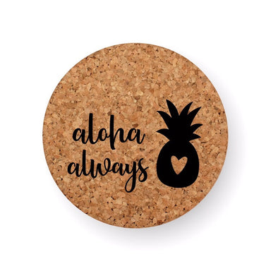 ALOHA ALWAYS ANANA COASTER