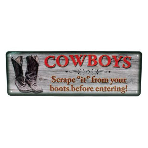 "10.5"" x 3.5"" Tin Sign - Cowboys Scrape ""It"""