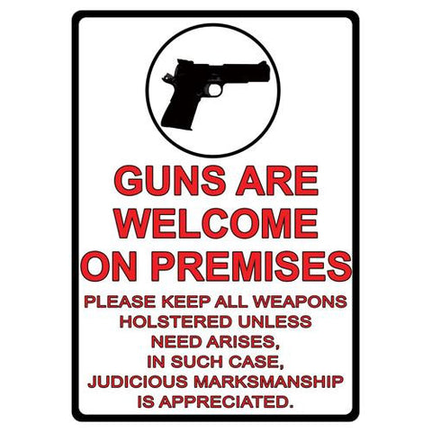 "12"" x 17"" Tin Sign - Guns Are Welcome"