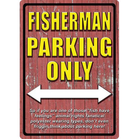"12"" x 17"" Tin Sign - Fisherman Parking"