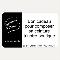 Gift voucher for a belt to choose from our boutique - Grand Rue - Made in France
