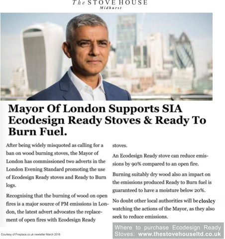 Mayor Of London Backs Ecodesign Ready Stoves. Available at The Stove House 01730 810931