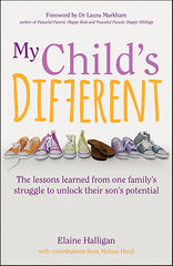 My Child's Different by Elaine Halligan