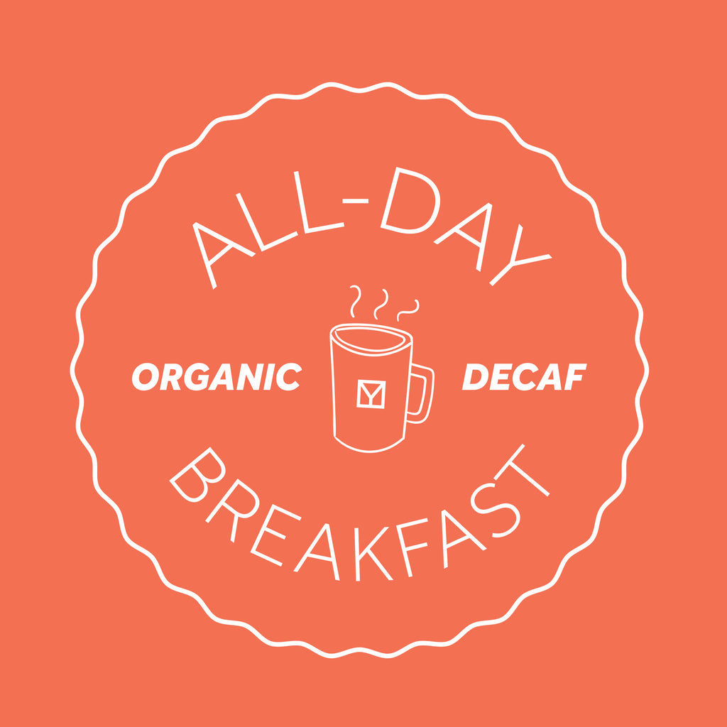 All-Day Breakfast Organic Decaf