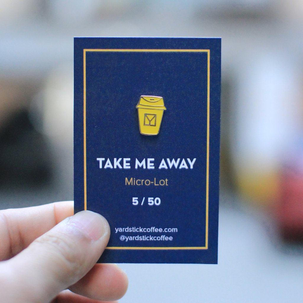 """Take Me Away"" Take-Away Cup Micro-Lot Pin"