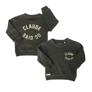 'Claude Said So' Charcoal Embroidered Sweat Child - Claude & Co
