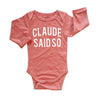 CLAUDE SAID SO BODYSUIT - Claude & Co