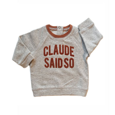 'Claude Said So' Grey Sweater Grey - Claude & Co