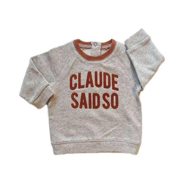 Claude and Co - Claude Said So Grey Sweater Unisex - Claude & Co