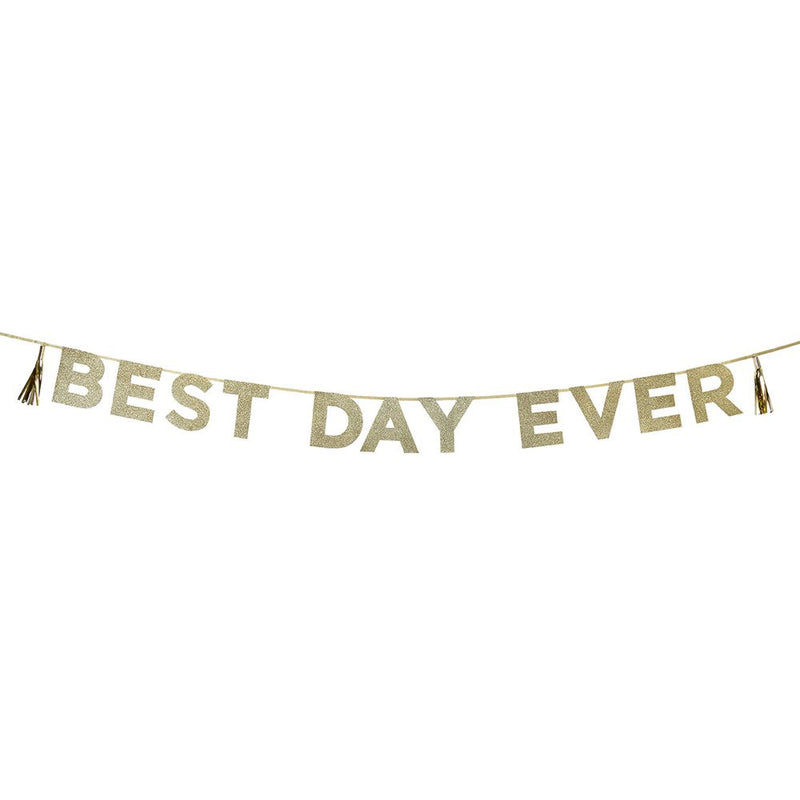 Say It With Glitter 'Best Day Ever' Banner from Pop Cloud Bristol who offer a huge range of partyware, wedding and event hire decorations