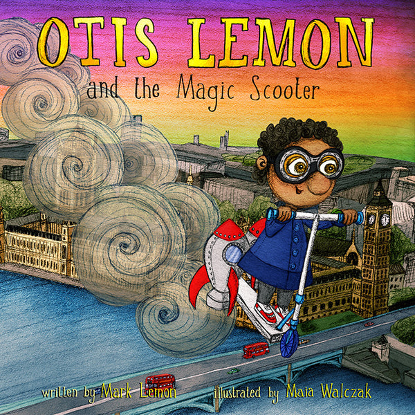 BOOK - Otis Lemon and the Magic Scooter by Mark Lemon