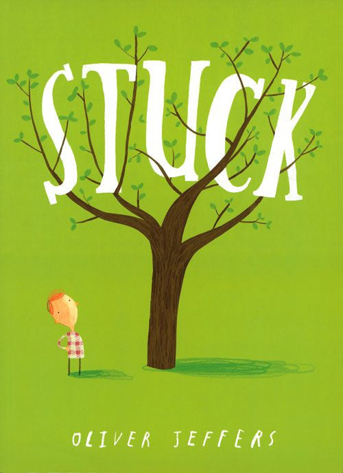 BOOK - STUCK by Oliver Jeffers