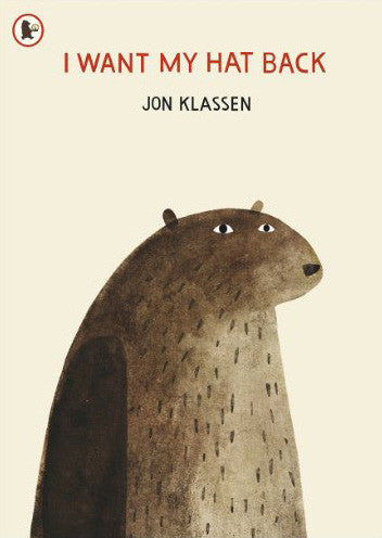 BOOK - I WANT MY HAT BACK by Jon Klassen