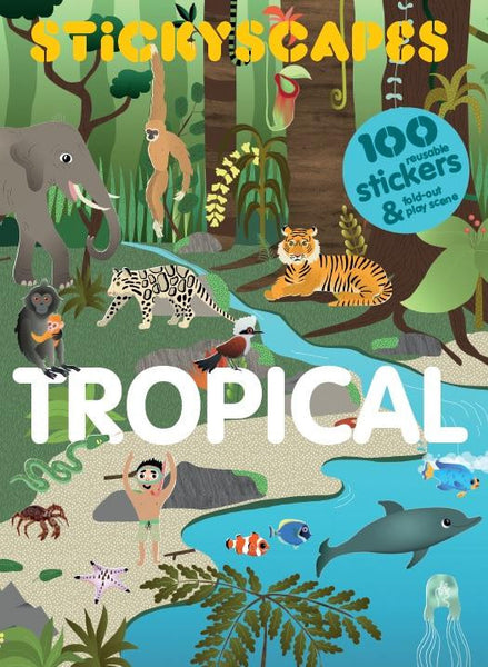 BOOK - STICKYSCAPES: TROPICAL by Caroline Selmes