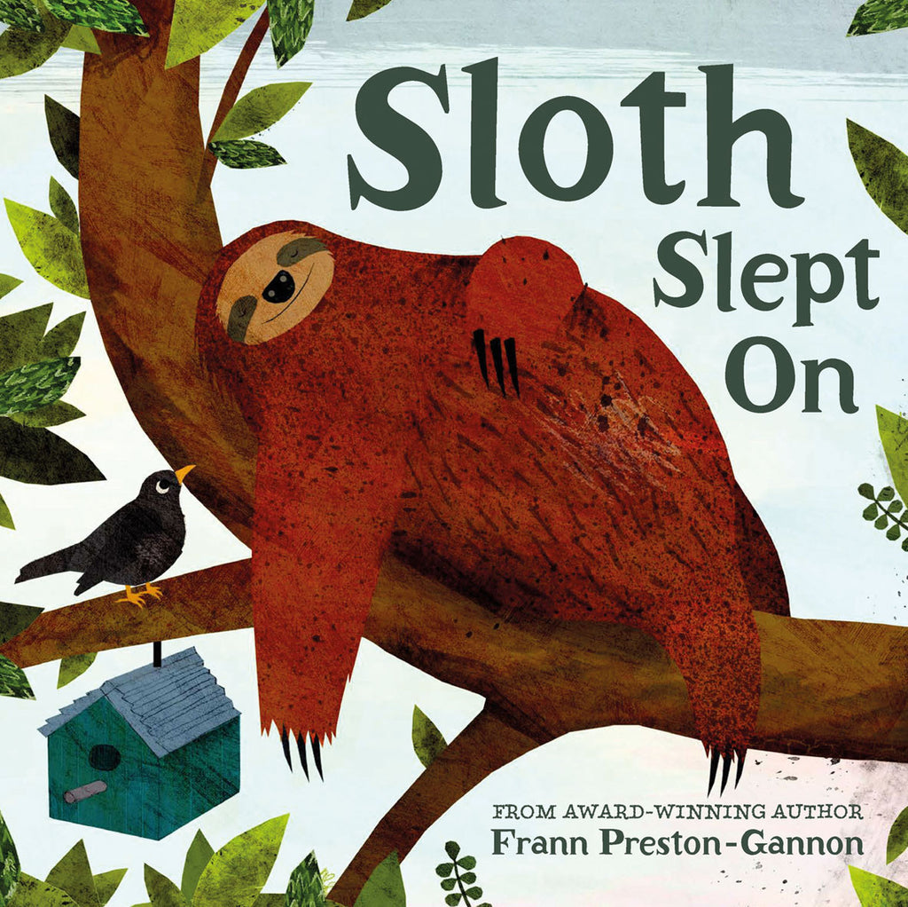 BOOK - SLOTH SLEPT ON by Frann Preston-Gannon