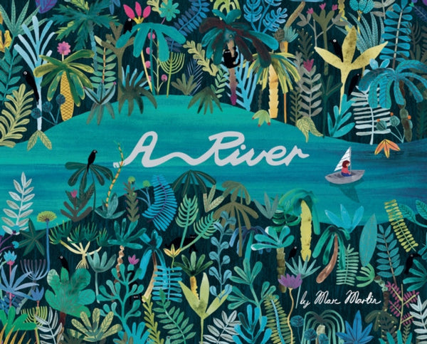 BOOK - A River by Marc Martin