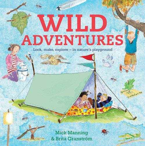 BOOK - WILD ADVENTURES Activity Book by Brita Granstrom and Mick Manning