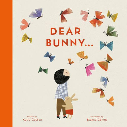 BOOK - Dear Bunny by Katie Cotton