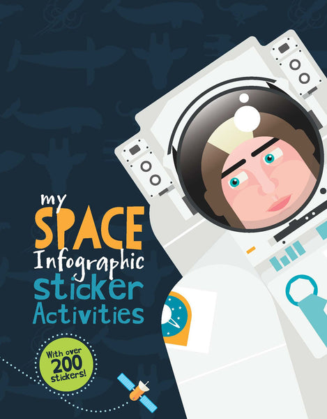 BOOK - MY SPACE INFOGRAPHIC STICKER ACTIVITY BOOK by Kay Barnham