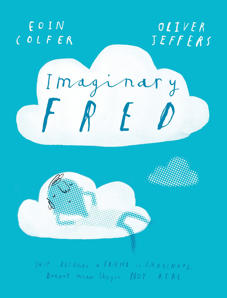 BOOK - Imaginary Fred by Eoin Colfer and Oliver Jeffers