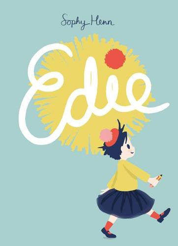 BOOK - Edie by Sophy Henn