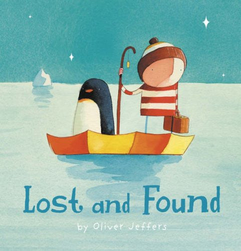BOOK - LOST AND FOUND by Oliver Jeffers