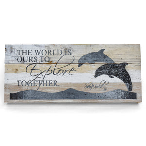"SeaWorld Dolphin The World Is Ours Wall Art - 14"" x 6"""