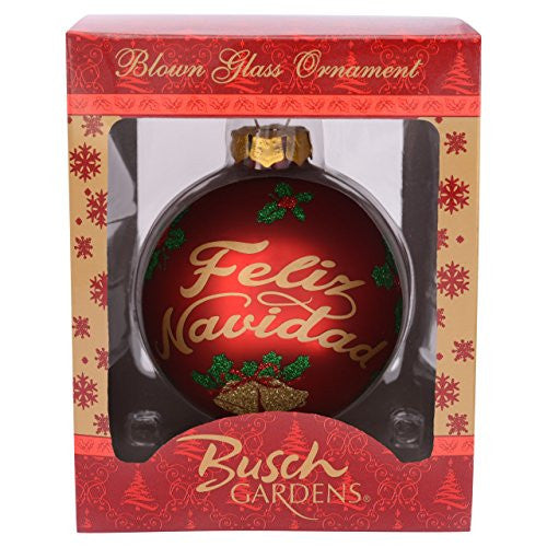 Busch Gardens Feliz Navaidad Glass Ball Ornament