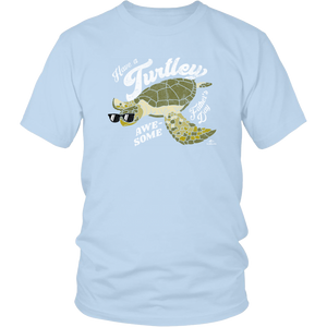 Have a Turtley Awesome Father's Day Tee