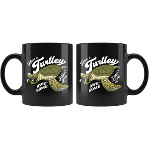 Have a Turtley Awesome Father's Day Mug