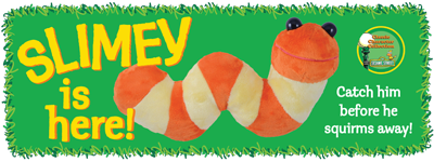 SLIMEY is here! Catch him before he squirms away!