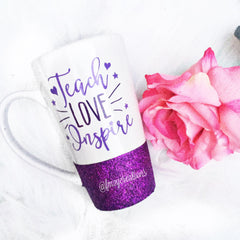 Latte Mug: Teach Love Inspire - From Me 2 You Creations