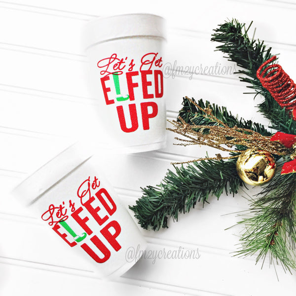 PARTY CUPS FOAM: CHRISTMAS LET'S GET ELFED UP