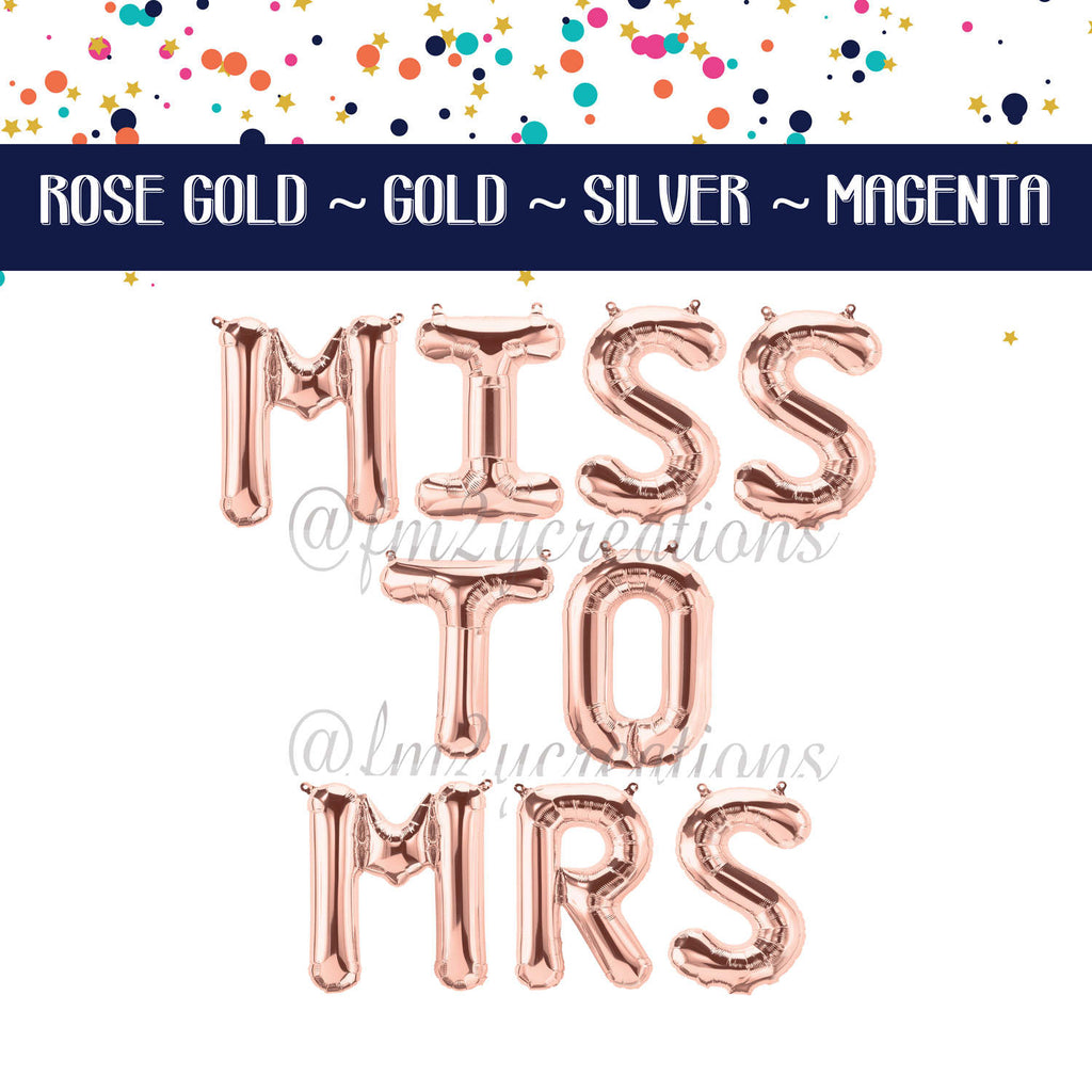 LETTER BALLOON PHRASE | MISS to MRS - From Me 2 You Creations
