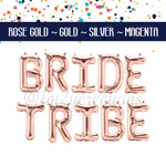 LETTER BALLOON PHRASE | Bride Tribe - From Me 2 You Creations
