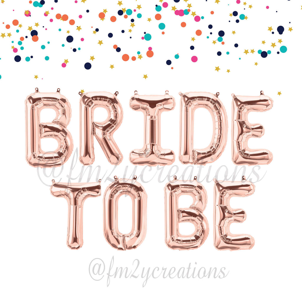 LETTER BALLOON PHRASE | Bride to Be - From Me 2 You Creations