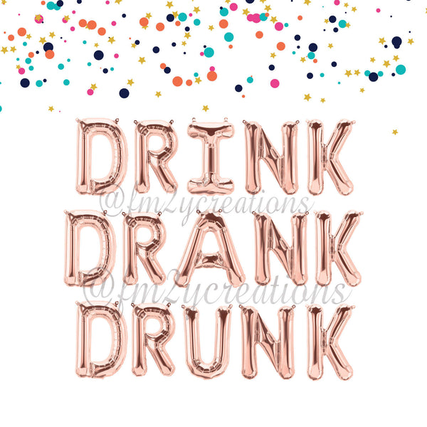 LETTER BALLOON PHRASE | DRINK DRANK DRUNK