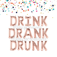 LETTER BALLOON PHRASE | DRINK DRANK DRUNK - From Me 2 You Creations