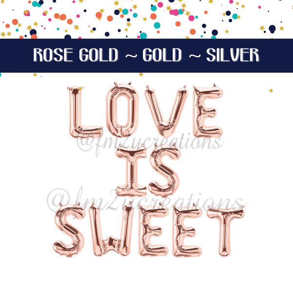 LETTER BALLOON PHRASE | LOVE IS SWEET