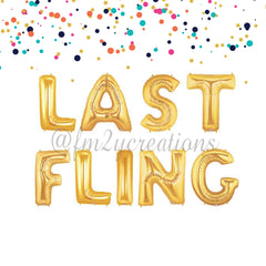 LETTER BALLOON PHRASE | Last Fling - From Me 2 You Creations