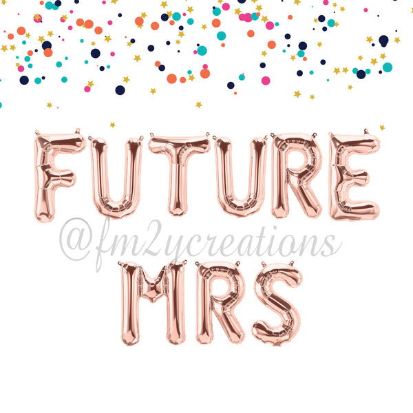 LETTER BALLOON PHRASE | FUTURE MRS