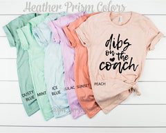 Dibs On The Coach Shirt