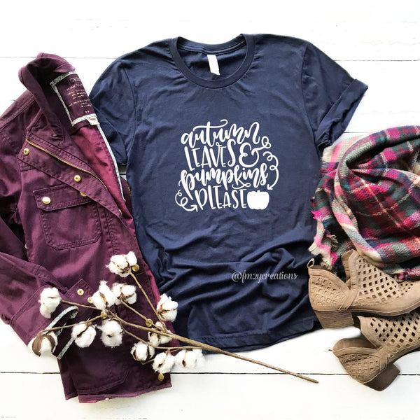 Autumn Leaves and Pumpkins Please Shirt