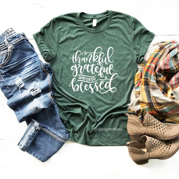 Thankful, Grateful, Blessed Shirt