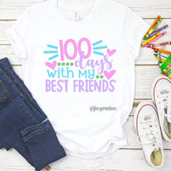 100 days with my Best Friends Shirt