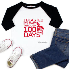 Blasted My Way Through 100 Days Raglan