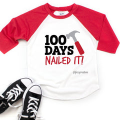 Nailed it 100 Days Of School Raglan
