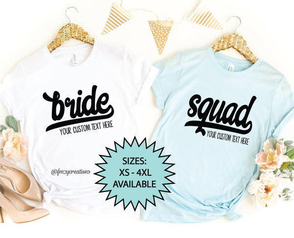 Custom Bride/Squad Shirt
