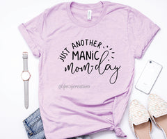 Manic Monday Mom Life Shirt